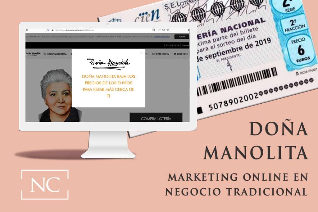 Marketing online para empresas tradicionales. Hablamos de Doña Manolita y de la Forma Extraordinaria en la que Utiliza El Marketing Online