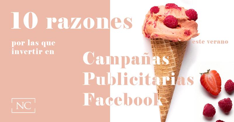 10_Razones_por_las_que_invertir_en_Campanas_Publicitarias_de_Facebook